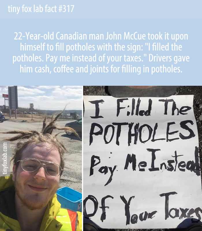 I filled the potholes. Pay me instead of your taxes.