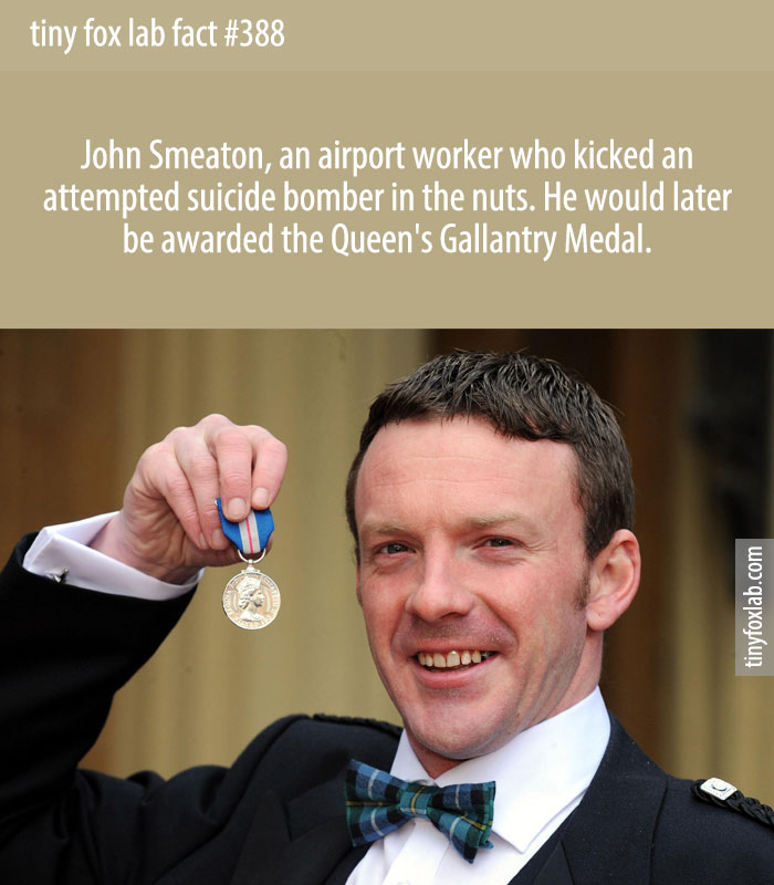 John Smeaton, an airport worker who kicked an attempted suicide bomber in the nuts. He would later be awarded the Queen's Gallantry Medal.