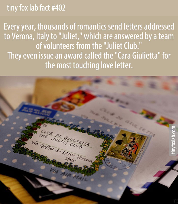 Each year, the town of Verona, Italy — home of Shakespeare's Romeo and Juliet — receives thousands of letters of heartache and unrequited love addressed to the play's star-crossed heroine. The tradition of sending letters to Juliet very likely goes back centuries.