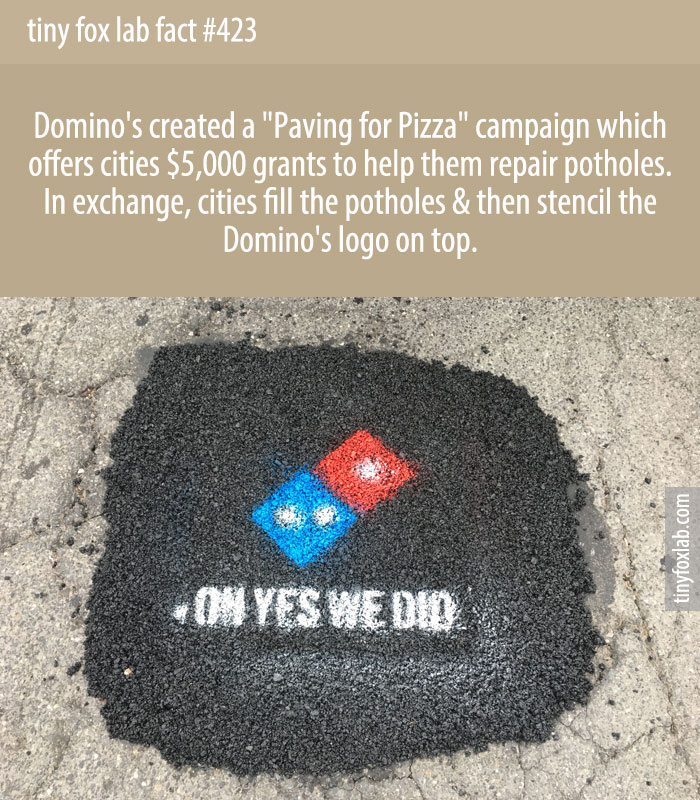 Domino's created a 'Paving for Pizza' campaign which offers cities $5,000 grants to help them repair potholes.